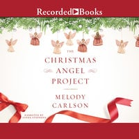 The Christmas Angel Project - Melody Carlson