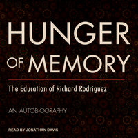 Hunger of Memory - Richard Rodriguez