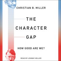 The Character Gap - Christian B. Miller