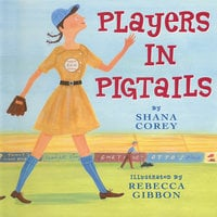 Players In Pigtails - Shana Corey
