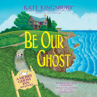 Be Our Ghost - Kate Kingsbury
