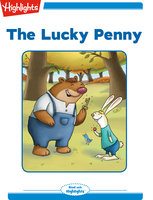 The Lucky Penny - Highlights for Children