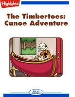 The Timbertoes: Canoe Adventure - Rich Wallace