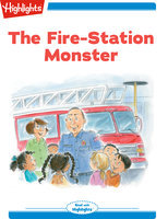 The Fire Station Monster - Lissa Rovetch