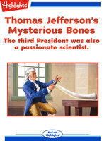 Thomas Jefferson's Mysterious Bones - Lisa Idzikowski