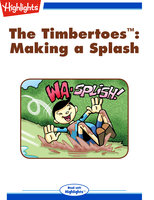 The Timbertoes: Making a Splash - Rich Wallace