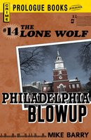 Lone Wolf # 14: Philadelphia Blowup - Mike Barry