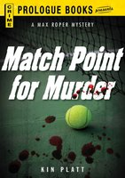 Match Point for Murder - Kin Platt