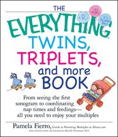 The Everything Twins, Triplets, and More Book - Pamela Fierro
