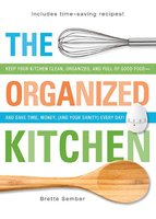The Organized Kitchen - Brette Sember