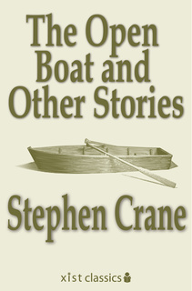 thesis statement for the open boat by stephen crane Sometimes your thesis will develop more fully during the course of drafting and revising your essay so come up with a working thesis and be open to changing it as your analysis unfolds below are my early attempts to develop a working thesis statement.