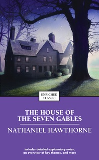 an analysis of the house of the seven gables and my kinsman major molineux by nathaniel hawthorne Nathaniel hawthorne's tale of mid-eighteenth century massachusetts, my kinsman, major molineux, is woven around an ambiguous use of the term shrewd five sets of oppositions, or tensions, are established in the opening pages, developed throughout the narrative and contrasted in a climactic scene.