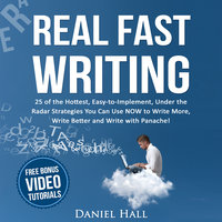 Real Fast Writing - Daniel Hall