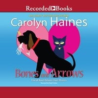 Bones and Arrows-A Sarah Booth Delaney Short Mystery - Carolyn Haines