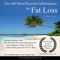 The 100 Most Powerful Affirmations for Fat Loss - Jason Thomas