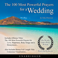 The 100 Most Powerful Prayers for a Wedding - Toby Peterson