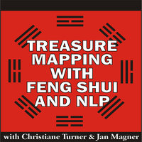 Treasure Mapping with Feng Shui and NLP - Christiane Turner,Jan Magner