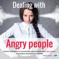 Dealing with Angry People - Sarah Connor