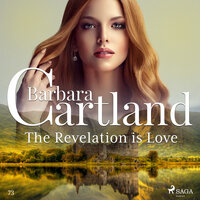 The Revelation is Love (Barbara Cartland s Pink Collection 73) - Barbara Cartland