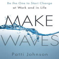 Make Waves - Patti Johnson