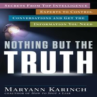 Nothing But the Truth - Maryann Karinch
