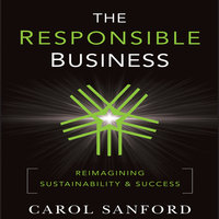 The Responsible Business - Carol Sanford