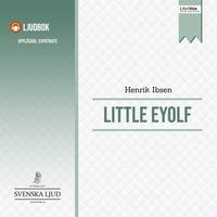 Little Eyolf - Henrik Ibsen