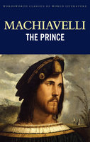 machiavellis the prince and its role in A prince therefore must have no other object or thought nor acquire skill in anything, except war, its organization, and its discipline 3) the role of armies according to machiavelli is to defend the kingdom, and to expand into new territories he also advises against the use of mercenaries because.