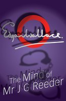 The Mind Of Mr J G Reeder - Edgar Wallace