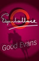Good Evans - Edgar Wallace
