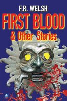 First Blood - Frank Welsh