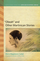 """Obeah"" and Other Martinican Stories - Marie-Magdeleine Carbet"