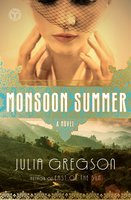 Monsoon Summer - Julia Gregson