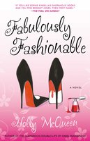Fabulously Fashionable - Holly McQueen