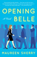 Opening Belle - Maureen Sherry