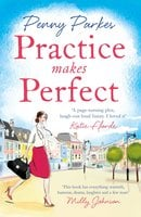 Practice Makes Perfect - Penny Parkes