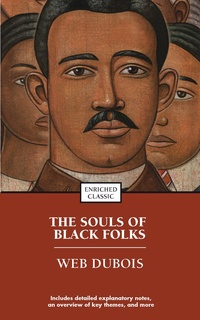 souls black folk w e b du bois veil its significance and m Web du bois atlanta, ga, feb i had thereafter no desire to tear down that veil, 2 web du bois, the souls of black folk (1903) 12 web du bois, the souls of black folk (1903) freedmen, to guard its work wholly from paternalistic methods which discouraged self-reliance, and to.